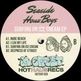 seaside-houz-boyz-surfing-on-ice-cream-ep-hot-haus-recs-cover