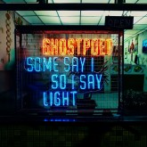 ghostpoet-some-say-i-so-i-say-light-lp-pias-recordings-cover