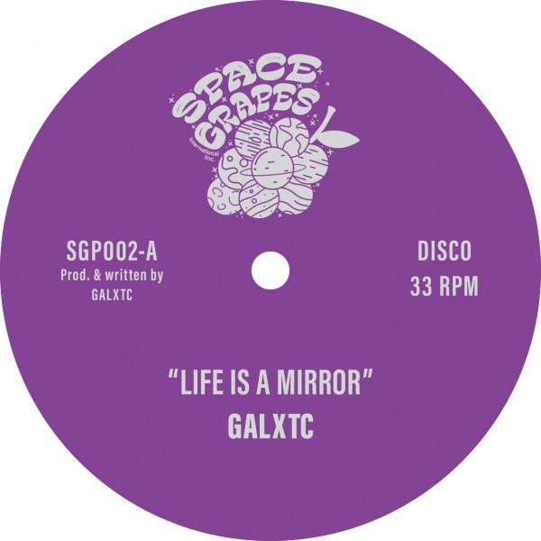 galxtc-life-is-a-mirror-pre-order-space-grapes-cover