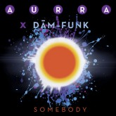aurra-dam-funk-somebody-family-groove-records-cover