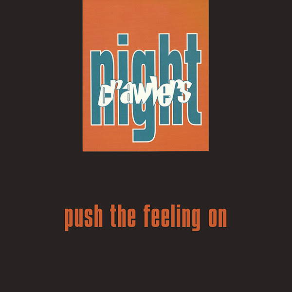 nightcrawlers-push-the-feeling-on-pre-order-groovin-recordings-cover