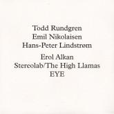 todd-rundgren-lindstrom-emil-nikolaisen-runddans-remixed-erol-alkan-stereolab-eye-smalltown-supersound-cover