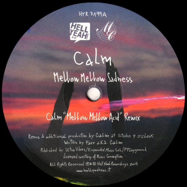 calm-by-your-side-remixes-part-1-mellow-mellow-acid-hell-yeah-cover