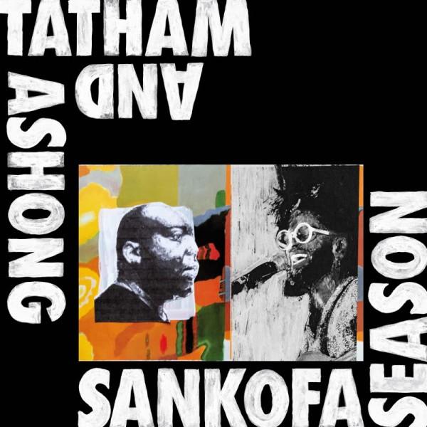 andrew-ashong-kaidi-tatham-sankofa-season-ep-kitto-records-cover