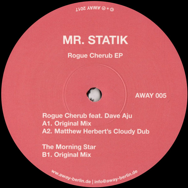 mr-statik-rogue-cherub-ep-inc-matthew-herbert-remix-away-cover
