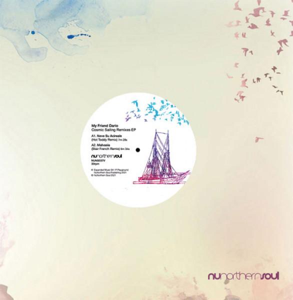 my-friend-dario-cosmic-sailing-remixes-ep-nunorthern-soul-cover