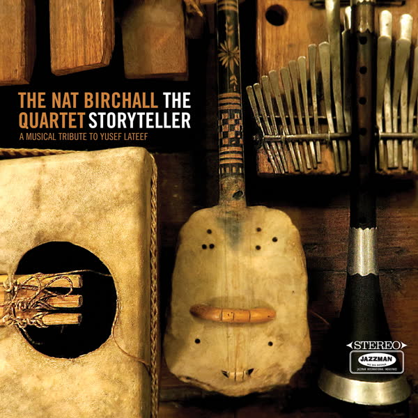 the-nat-birchall-quartet-the-storyteller-a-musical-tribute-to-yusef-lateef-cd-pre-order-jazzman-cover