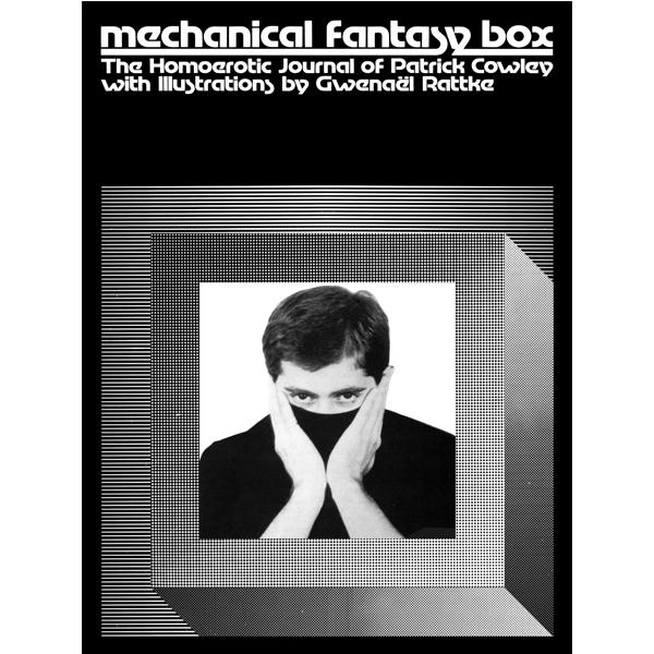 Patrick Cowley Mechanical Fantasy Box The Homoerotic
