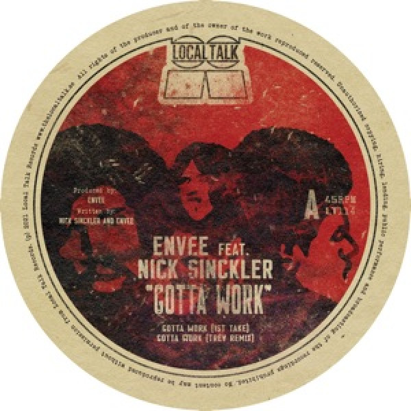 en-vee-feat-nick-sinckler-gotta-work-pre-order-local-talk-cover