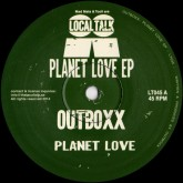 outboxx-planet-love-ep-local-talk-cover