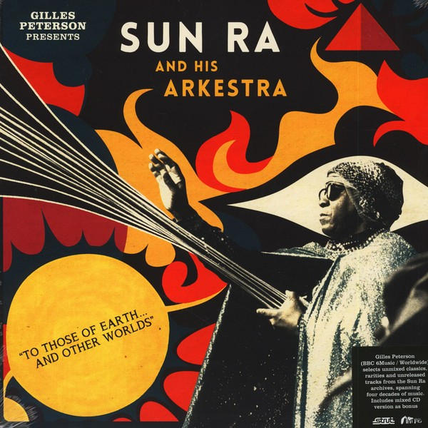 sun-ra-and-his-arkestra-to-those-of-earth-and-other-worlds-lp-giles-peterson-presents-strut-cover