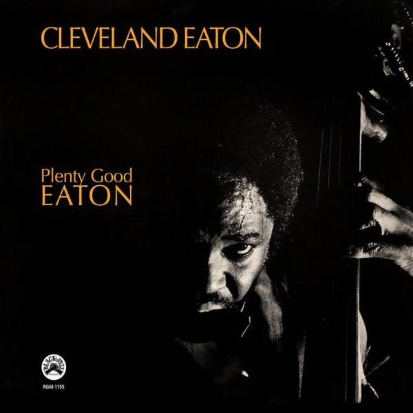 cleveland-eaton-plenty-good-eaton-lp-real-gone-music-cover