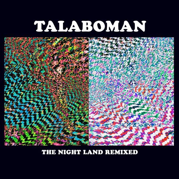 talaboman-the-night-land-remixes-superpitcher-samo-dj-lb-dub-corp-remixes-r-s-records-cover