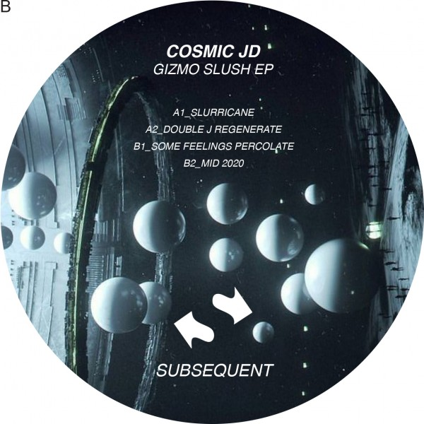 cosmic-jd-gizmo-slush-ep-subsequent-cover