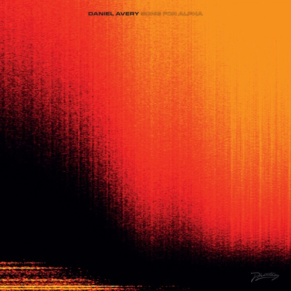 daniel-avery-song-for-alpha-cd-phantasy-sound-cover