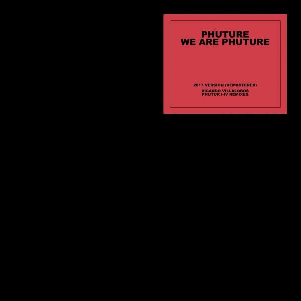 phuture-we-are-phuture-ricardo-villalobos-phutur-i-iv-remixes-get-physical-music-cover