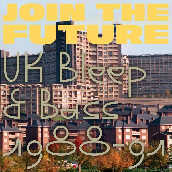 various-artists-join-the-future-uk-bleep-bass-1988-91-pre-order-cease-and-desist-cover