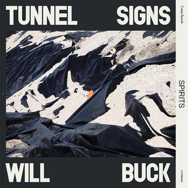 tunnel-signs-will-buck-spirits-marc-piol-remix-cutters-cover