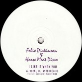 felix-dickinson-horse-meat-disco-i-like-it-when-you-unknown-label-cover