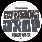 fat-freddys-drop-mother-mother-theo-parrish-remix-the-drop-cover