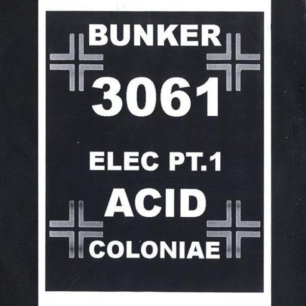 elec-pt1-andreas-gehm-acid-coloniae-bunker-records-cover