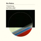 rio-padice-tropical-interlune-lp-early-sounds-cover