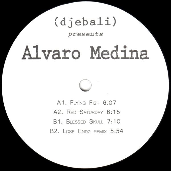 alvaro-medina-lose-endz-djebali-presents-alvaro-medina-djebali-cover