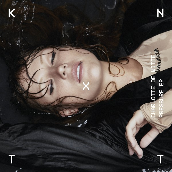 charlotte-de-witte-pressure-ep-kntxt-cover