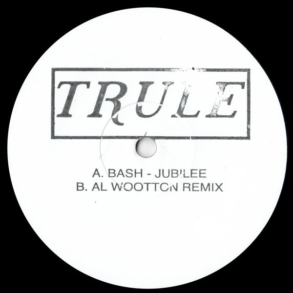 bash-jubilee-al-wootton-remix-trule-cover