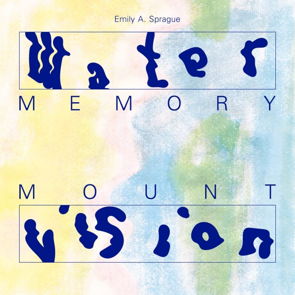 emily-a-sprague-water-memory-mount-vision-lp-rvng-intl-cover