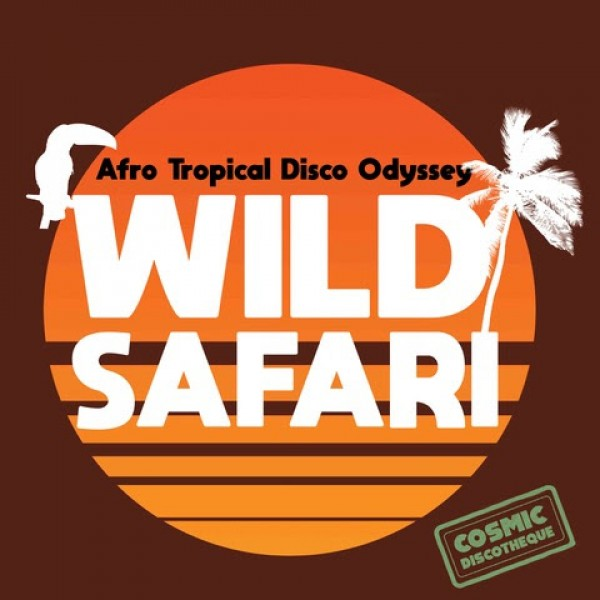 various-artists-wild-safari-afro-tropical-disco-odyssey-lp-naughty-rhythm-cover