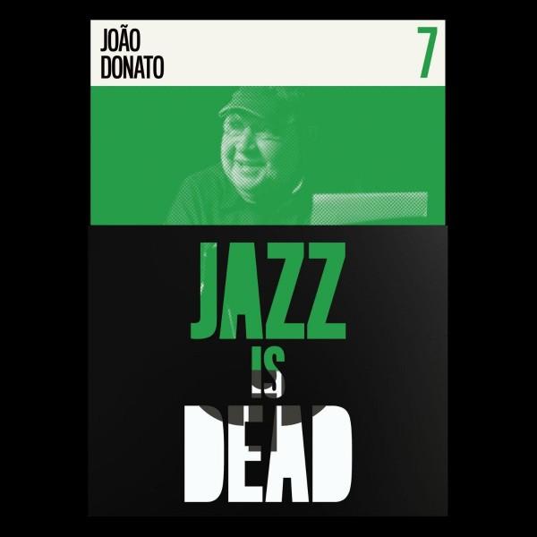 joo-donato-adrian-younge-ali-shaheed-muhammad-jazz-is-dead-7-with-joo-donato-lp-jazz-is-dead-cover