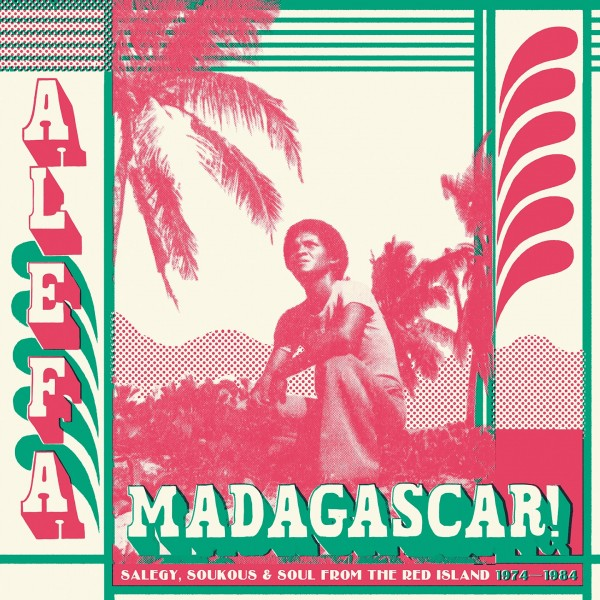 various-artists-alefa-madagascar-salegy-soukous-soul-1974-1984-lp-strut-cover