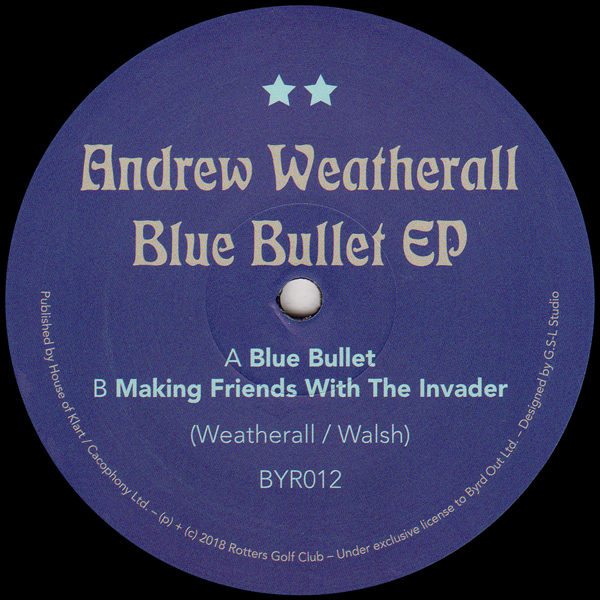 andrew-weatherall-blue-bullet-ep-byrd-out-cover