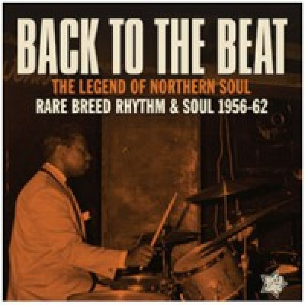 various-artists-back-to-the-beat-the-legend-of-northern-soul-rare-breed-rhythm-soul-1956-62-lp-outta-sight-cover