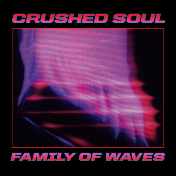 crushed-soul-family-of-waves-dark-entries-cover