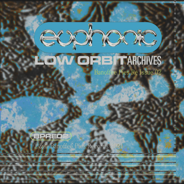 low-orbit-archives-euphonic-pre-order-banoffee-pies-cover