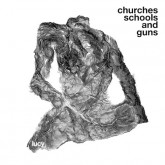 lucy-churches-schools-and-guns-lp-stroboscopic-artefacts-cover