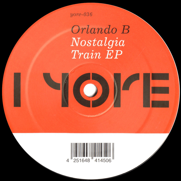 orlando-b-nostalgia-train-ep-yore-records-cover