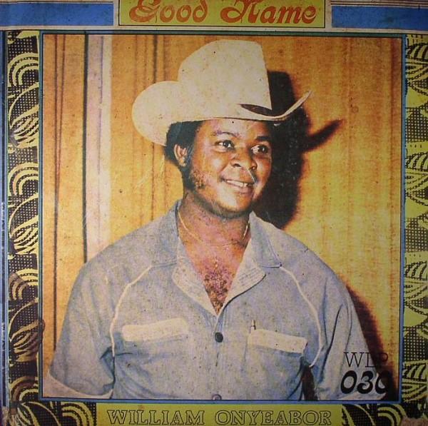 william-onyeabor-good-name-lp-luaka-bop-cover