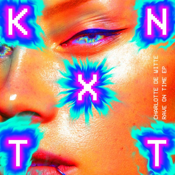 charlotte-de-witte-rave-on-time-ep-kntxt-cover