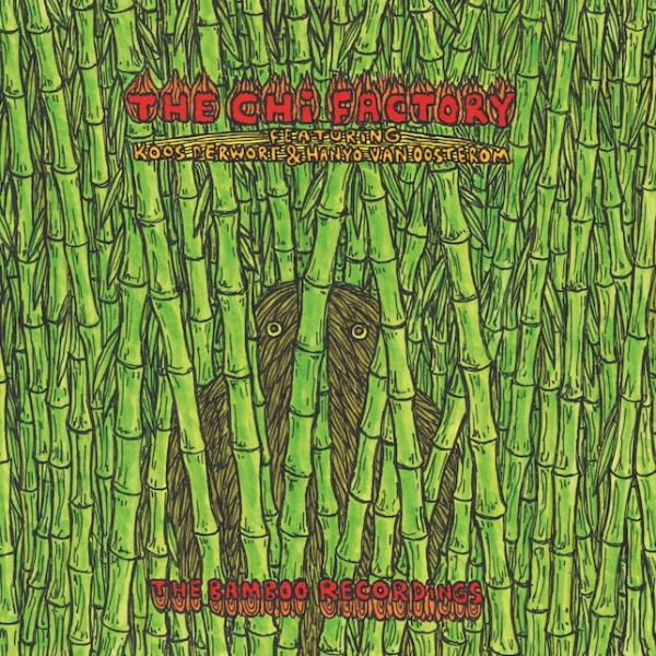 the-chi-factory-the-bamboo-recordings-astral-industries-cover