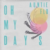 auntie-flo-dj-sdunkero-oh-my-days-choosing-love-huntleys-palmers-cover