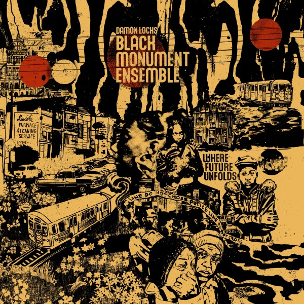 damon-locks-black-monument-ensemble-where-future-unfolds-lp-international-anthem-recording-co-cover