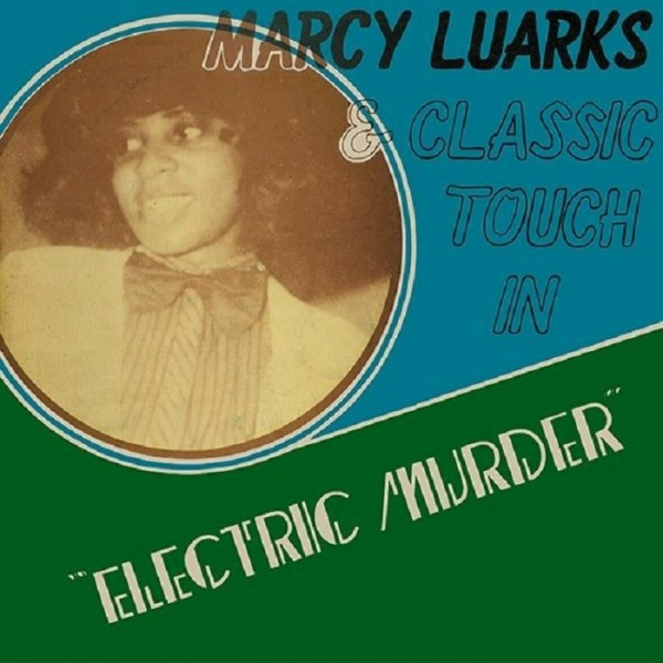 marcy-luarks-classic-touch-electric-murder-rsd-2020-kalita-cover