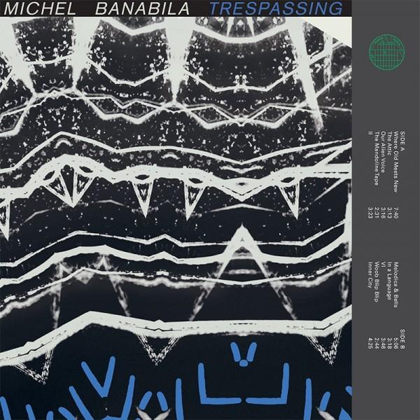 michel-banabila-trespassing-lp-seance-centre-cover