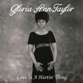 gloria-ann-taylor-love-is-a-hurtin-thing-cd-luv-n-haight-cover