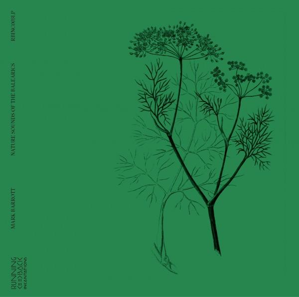 mark-barrott-nature-sounds-of-the-balearics-lp-running-back-incantations-cover