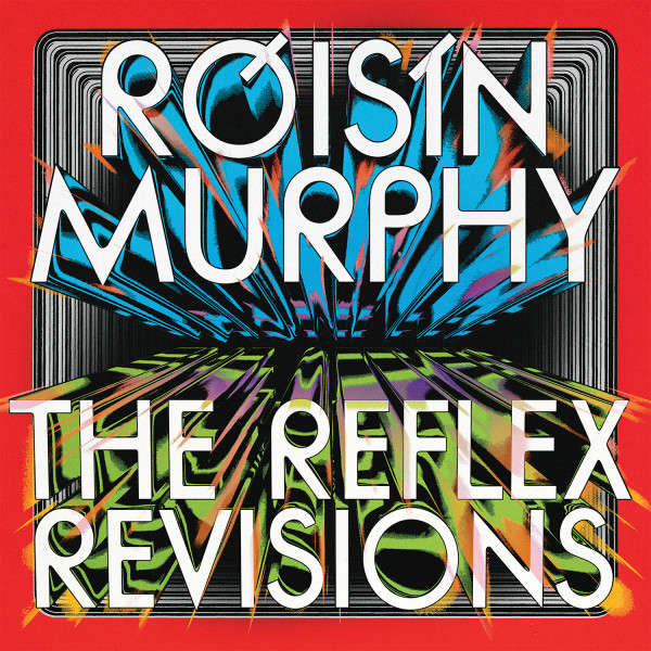 roisin-murphy-incapable-narcissus-the-reflex-revisions-pre-order-skint-cover
