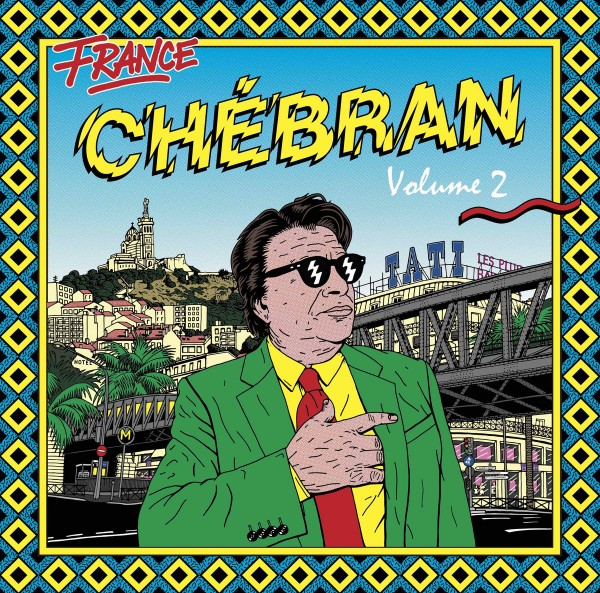 various-artists-chebran-french-boogie-1982-1989-volume-2-lp-born-bad-records-cover